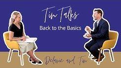 Tim Talks – Back to the Basics